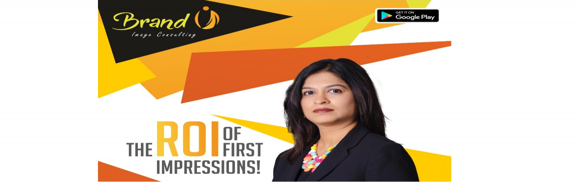 Book Online Tickets for The ROI of First Impressions, Hyderabad.     Impress your Clients, ColIeagues or Friends? Invest 3 hours in yourself.     About Jigna Shah & BrandU Image Consulting - with over 20 years in the industry, Jigna Shah is the most experienced Image Consultant in Hyderabad