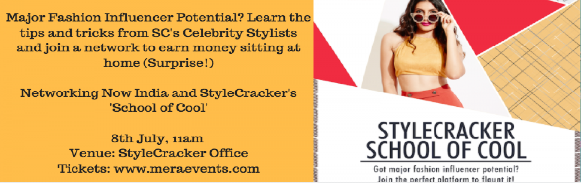 Networking Now India and Style Crackers School of Cool
