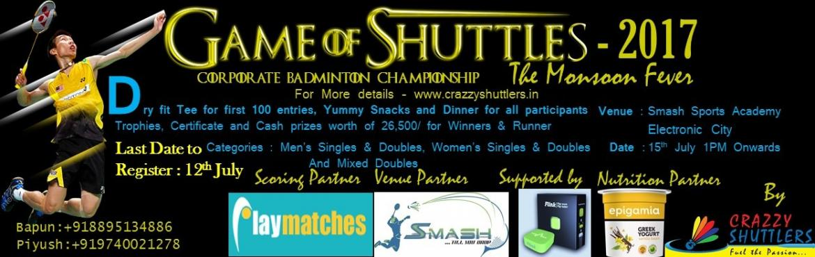 Game Of Shuttles Corporate Tournament - 2017