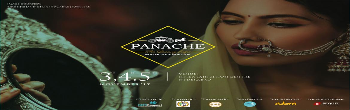 Book Online Tickets for Panache - The Luxury Expo, Hyderabad. \