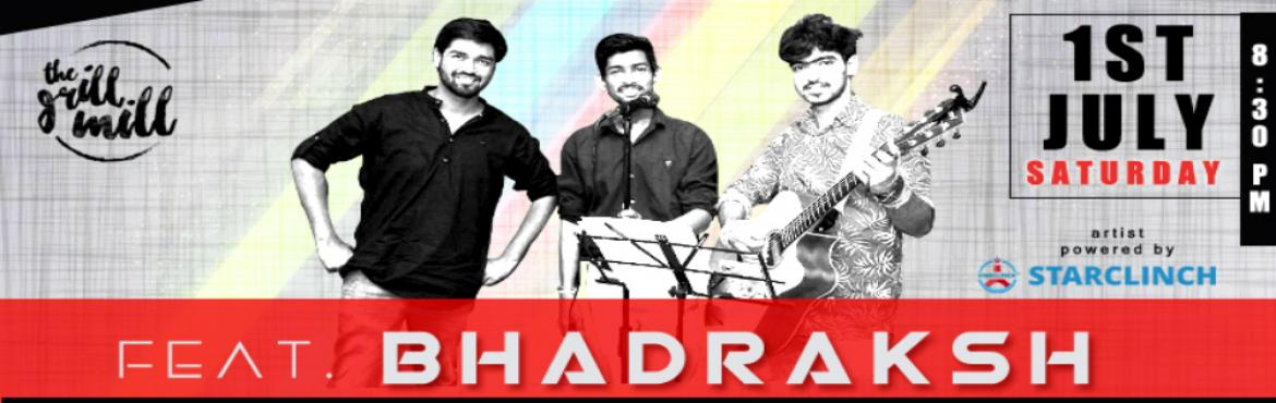 Book Online Tickets for Bhadraksh Live at The Grill Mill - Power, Gurugram. Bhadraksh is a LIVE band based out of the capital city of India, New Delhi. It is the brainchild of Ravi Dhiman.Ravi Dhiman is a classical singer and has been performing at various events since childh