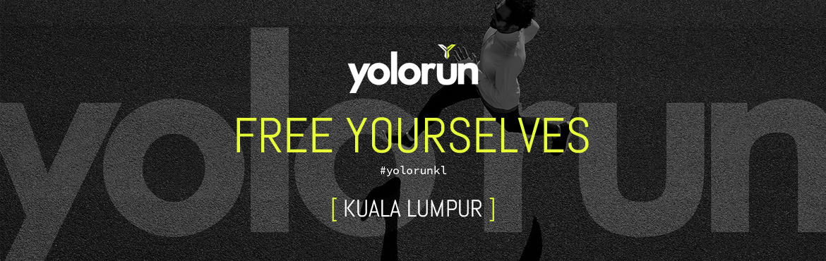 Book Online Tickets for YOLO Run Kuala Lumpur 2017, Petaling J. The YOLO Run from Singapore has come to Kuala Lumpur!   2XU YOLO Run KL - You Only Live Once (YOLO), Singapore's reputed run event will happen in Kuala Lumpur, Malaysia on 6 August 2017. After two successful years in Si