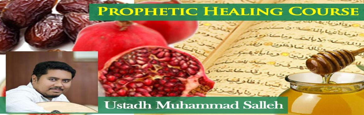 Book Online Tickets for  Prophetic Healing Course - 2017, Singapore.   SimplyIslam\'s Prophetic Healing course is one of our most popular courses.   This is an introductory course on the Prophetic healing approaches. This course will introduce to participants the medicines and treatments as practised by Prop