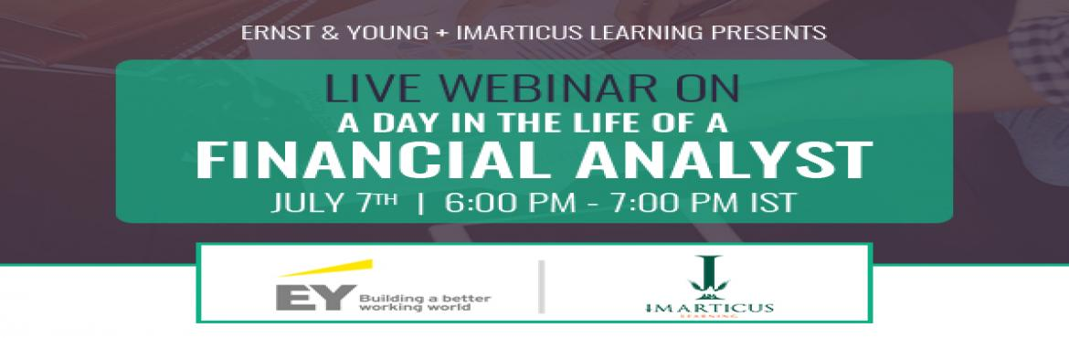 Book Online Tickets for Imarticus Live Webinar On A Day In The L, Mumbai.       Being a financial analyst is one of the most rigorous yet rewarding of career paths in the financial services industry. But what exactly does a financial analyst do on a daily basis?Is it just data gathering, financial modeling, spreadshe