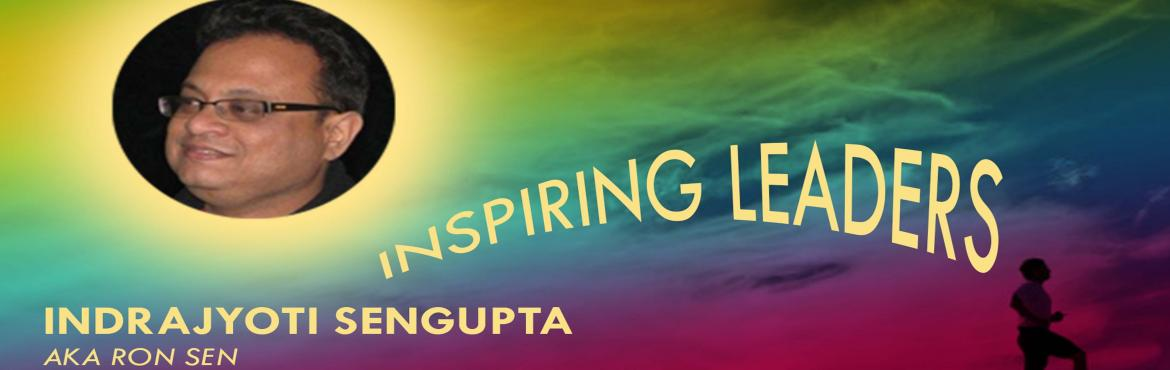 Book Online Tickets for Inspiring Leaders, Kolkata. This is a program of motivating Leaders who have already assumedLeadership responsibilities. This takes the leaders through leadership traits of greatleaders, leadership styles, talks of great leaders,the concept of CCARE. What is that makes the prog