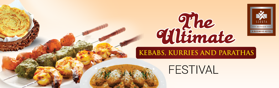 Book Online Tickets for Kebab, Kurries and Paratha Festival, Hyderabad. Qube café at Siesta Hitechwelcomes you to the greatKebab, Kurries & paratha Festivalfrom14thJuly 2017 to 23rdJuly 2017. Come and savor the mesmerizing aroma of authentic, succulent Kebabs, Kurries and Pa