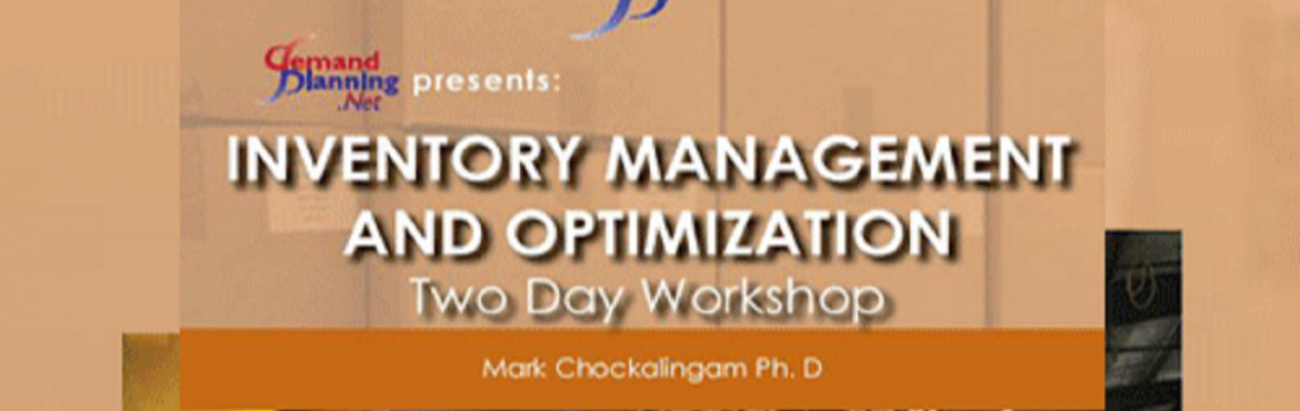 Book Online Tickets for Inventory Management and Optimization - , Pune. EVENT DETAILS  INVENTORY MANAGEMENT AND OPTIMIZATION - PUNE INDIA   This program has been developed to communicate industry best practices in the area of inventory management to Supply Chain professionals. This workshop aims to provide the