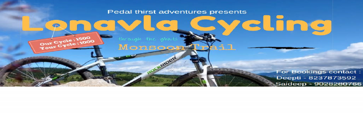 Book Online Tickets for Lonavla Monsoon Cycle Trail, Lonavala. About the Trail : The szenisch region of Lonavla is a real hot spot for Hilly road cycling, including the steepest uphill climbs of ghat road to amby valley and the same stretch of downhill on the return path. Whether you are looking to test yourself