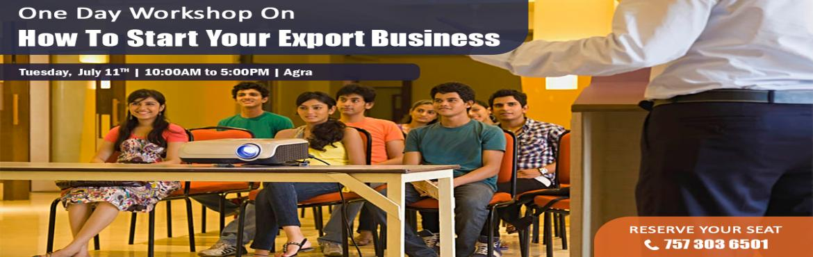 Book Online Tickets for Work Shop Regarding IMPORT And EXPORT, Agra.   TOPICS TO BE COVERED: o    OPPORTUNITIES:  Discover the Opportunities in Export Import Business o    MYTHS vs REALITIES:  Know the Myths and Realities About Export Import o   &nb
