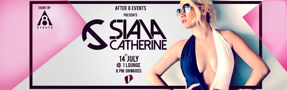 After 8 Events presents Dj Siana Catherine