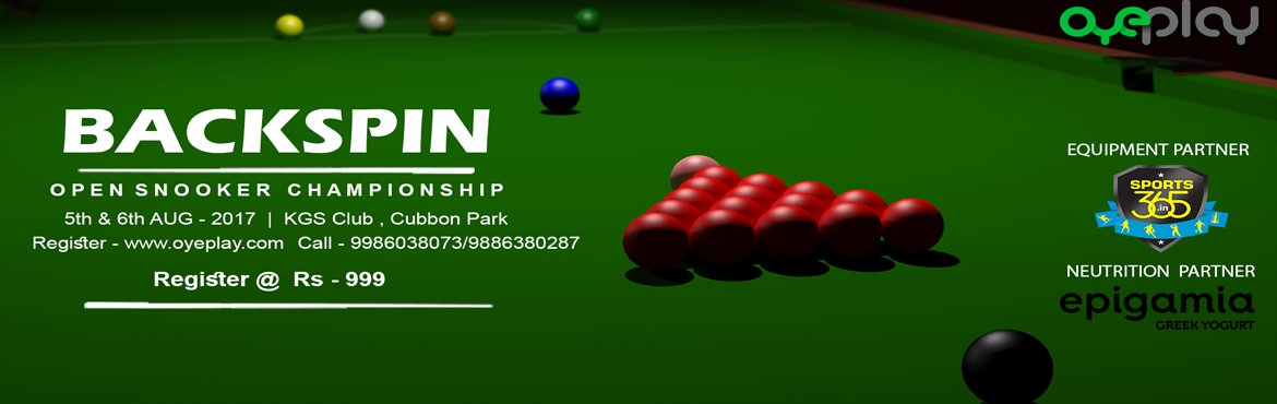 Book Online Tickets for Backspin Open Snooker Championship, Bengaluru.  Detail  OyePlay is pleased to invite Snooker players to participate in Backspin Open Snooker Championship.Event will be held in KGS Club, Cubbon Park, Bangalore.To manage event well and to save time for everyone, exact time of each match will b