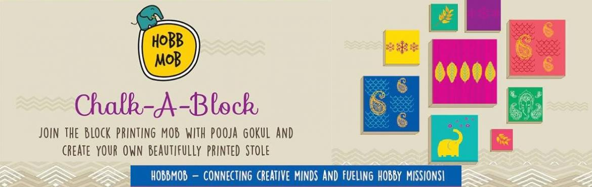 Book Online Tickets for Chalk-A-Block Blockprinting Workshop, Hyderabad. Mark out your Sunday afternoon and experience the beautiful tradition of block printing first hand- with very talented Pooja Gokul. Pooja is an artist and an art educator from Bangalore. Participants get to block print a stole using a variety of wood