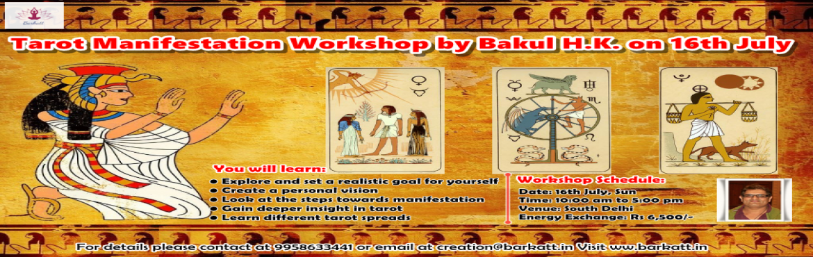 Book Online Tickets for Tarot Manifestation Workshop by Bakul H., New Delhi. Tarot Manifestation Workshop by Bakul H.K.on 16th JulyIn this workshop you will explore how to work with the tarot archetypes and how to use their true potential to create & manifest magic in your universe.By working with tarot as a spiritu