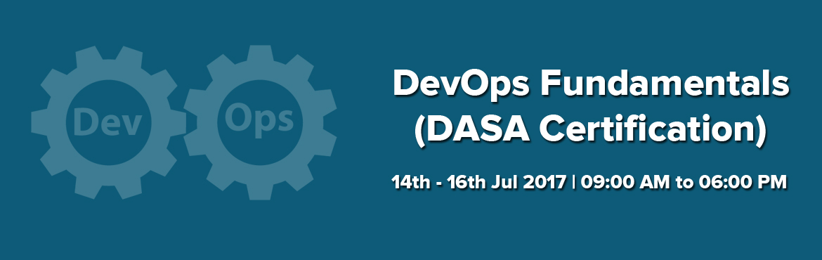 DevOps Fundamentals (DASA Certification) Gurgaon 14-16th July