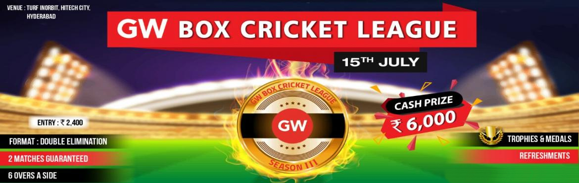 Book Online Tickets for GW Box Cricket 3, Hyderabad.   Event Overview    Total players per side: 6 (plus 2 substitutes optional) Format: Double Elimination (2 matches guarantee) Total overs per side: 6 overs Bowling - A bowler can bowl max 2 overs. Caught full toss off the side fence or top n