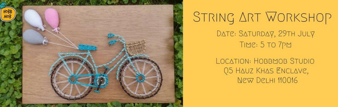 Book Online Tickets for String Art Workshop, New Delhi.    A great way to express your creativity, choose your favourite pattern and colors and enjoy making a string art board.  We will give you all the materials you will need to create your own string art board! Date: Sunday, 29th JuneTime: 5 to 7pm