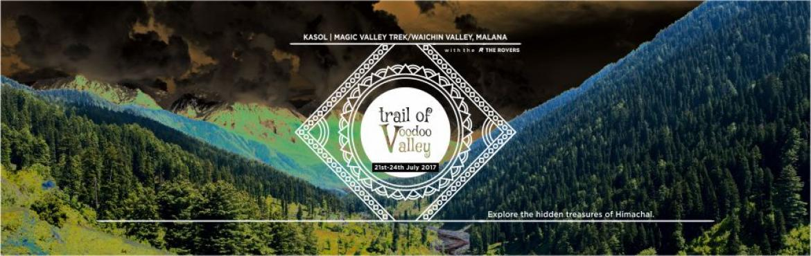 Book Online Tickets for Trail of Magic Valley-Waichin Valley | M, Malana.  Behold, for Himachal Pradesh - the land of faith & Gods has much more to offer than you know.The mystical and secret locations of Magic Valley & Waichin Valley is your hex hike to the secrets, magic and hidden treasures of Himachal.&nbs