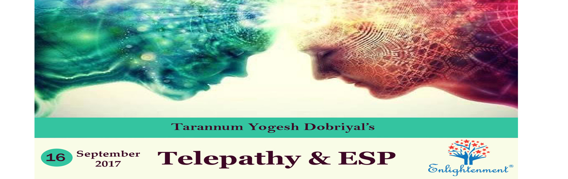 Book Online Tickets for Telepathy and ESP, Mumbai. Why Telepathy?? Telepathy, fascinating psychic ability that allows one to communicate with each other on long distances, without any verbal means, using thoughts only.Learn how to utilise your Sixth sense ability to its optimum level.