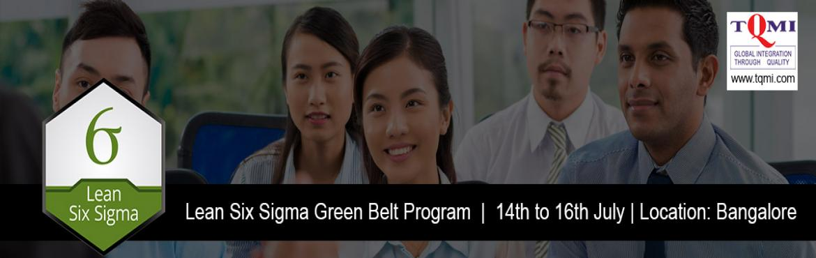 Book Online Tickets for Lean Six Sigma Green Belt Program in Ban, Bengaluru.   Lean Six Sigma Green Belt Program in Bangalore   Date/TimeDate(s) - 14/07/2017 - 16/07/2017All Day   Categories: Green Belt Program   Location: Bangalore   Contact : L Murali   Mobile: 09560510088Telephone: 011-4652 60