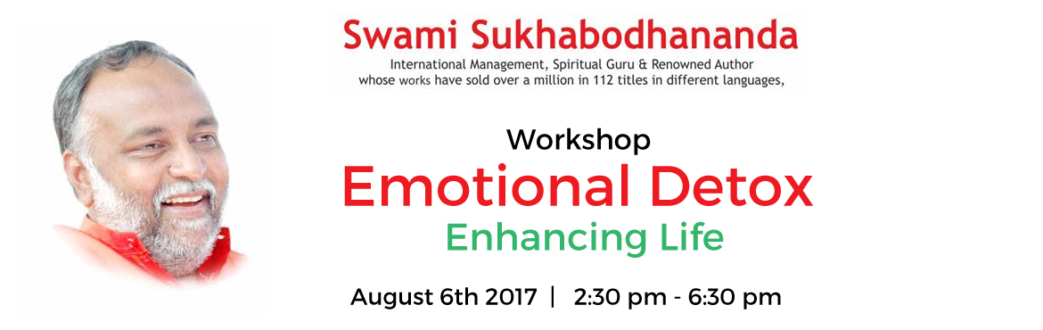 Book Online Tickets for Workshop On Emotional Detox - Enhancing , Milpitas.   Emotional Detox - Enhancing Life is a four hour interactive workshop focusing on stress, fear, diffidence, frustration, hurt...and to deal with them effectively and creatively through interaction, meditation and group dynamics.