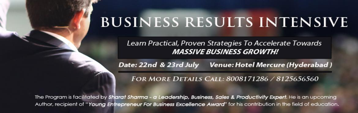 Book Online Tickets for Business Results Intensive Workshop, Hyderabad. If you believe that your business has the potential to scale by 10times in the next one year but you do not know how then this program is for you.   Potential To Possibilities: Most of us get so busier while working in the business that we lose