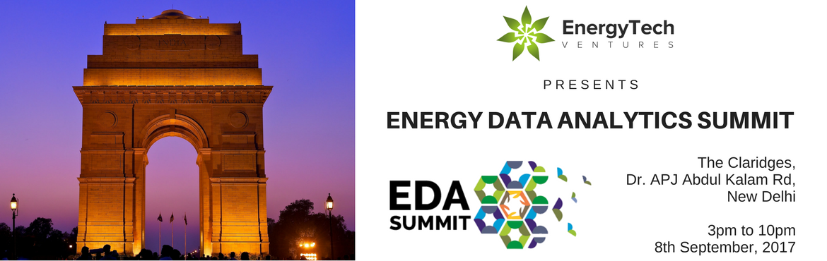 Book Online Tickets for Energy Data Analytics (EDA) Summit | 201, New Delhi.    Ask | Innovate | Reduce The Energy Data Analytics (EDA) Summit, is an annual flagship event of EnergyTech Ventures, where 150+ experts from the Energy domain will meet and collaborate. The EDA Summit is all about making the conventi