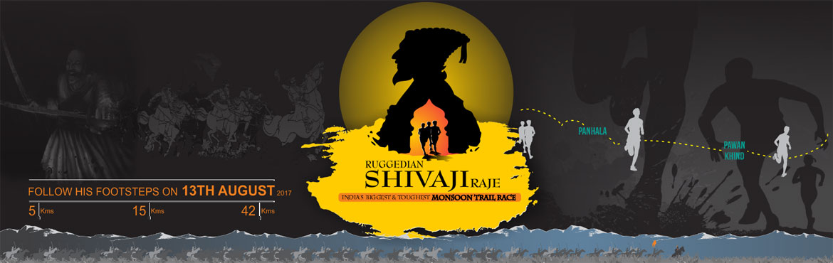 Book Online Tickets for Ruggedian Shivaji Raje-Monsoon Trail Rac, Panhala. Inspiration Shivaji Maharaj\'s escape from the siege of fort Panhala on a rainy night, the Bijapur forces and the battle of Pawankhind culminating in the inspiring sacrifice of 300 Maratha soldiers under the leadership of the Great Baji Prabhu Deshpa