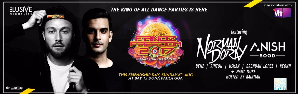 Book Online Tickets for FRNDZFREEDOM 2017 ft Norman Doray, Panjim. The King Of All Dance Parties Is Here FRNDZFREEDOM 2017celebrating 8 years of Friendship witheverything spectacular.So join us at Goa\'s most iconic Friendship Day ft NORMAN DORAYMark your calenders and prepare yourself for Goa\'s b