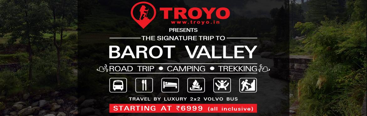 Book Online Tickets for The Signature Trip to Barot Valley, New Delhi. Travel and discover natures hidden treasures at Barot Valley : The Paradise on Earth . It is blessed with thick deodar forest , two beautiful rivers and extreme natural beauty.If you are the kind of person who travels not to seek what you already kno