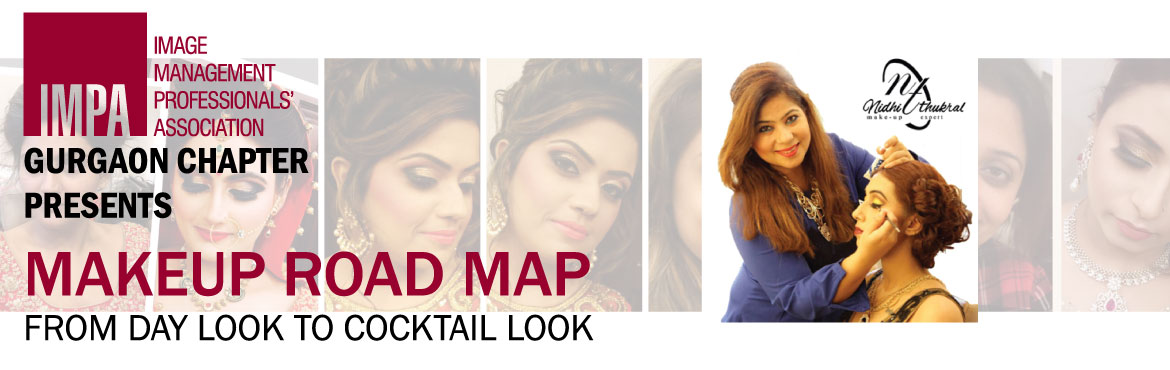 Book Online Tickets for Makeup Road map , Gurugram. IMPAGURGAON CHAPTERPRESENTSMakeup Road map from day look to cocktail look Nidhi Thukral comes with close to a decade of experience in Makeup. It has been her passion. She is trained by very senior celebrity makeup artist both in India and