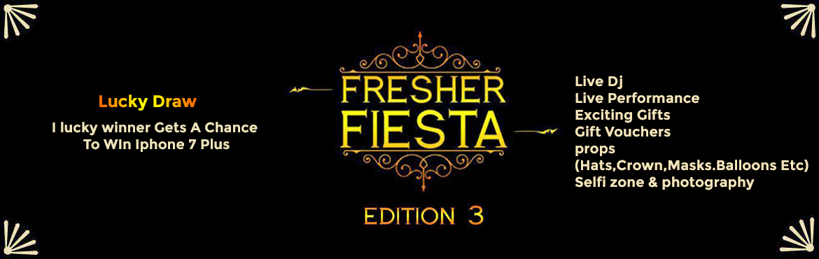 Book Online Tickets for Fresher Fiesta : Edition 3, Mumbai. Fresher Fiesta : Edition 3 is live now. Location - Secret Venue(Andheri West) As we say - JUST WHEN YOU PLANNED TO START A NEW ERA OF MUSIC EXPERIENCE. First Indoor Arena show in the history of Fresher\'s Party in India.Mumbai are you ready to w