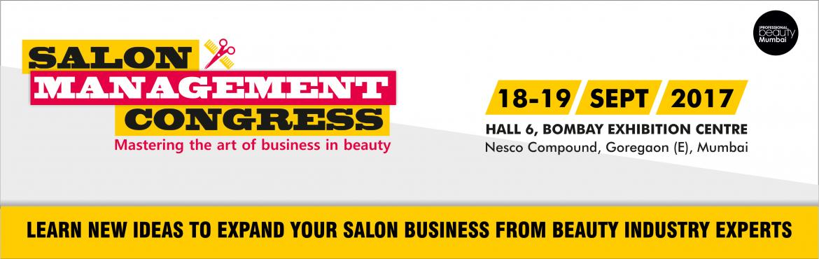 Book Online Tickets for Salon Management Congress, Mumbai. To keep up with high competition and stay updated with significant changes in this constantly evolving industry, business owners and managers constantly need to adapt their business and marketing strategies to meet the evolving market needs. Keeping
