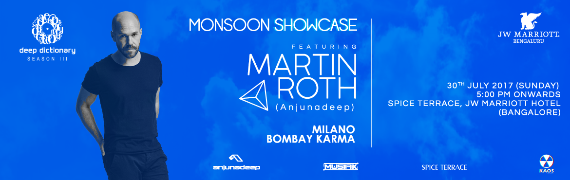 Book Online Tickets for Deep Dictionary Monsoon Showcase featuri, Bengaluru. MARTIN ROTH (Biography)The Frankfurt born, Berlin based DJ & Producer Martin Roth first arrived in the spotlight of global underground dance music when alongside Eric Prydz and Deadmau5 he was named a Beatport Star of 2009 as a result of topping
