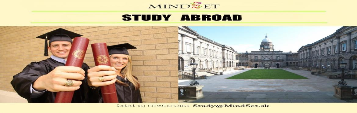 "Book Online Tickets for STUDY Overseas in Europe Program, Bengaluru.  Mindset India is Planing to organize an Event on ""Study Abroad"" at Bangalore During First week of August\'2017.The Countries to be covered are: SLOVAKIA, GERMANY, AUSTRIA, HUNGARY, BOSNIA & HERZEGOVINA, POLAND, CZECH REPUBLIC, S"