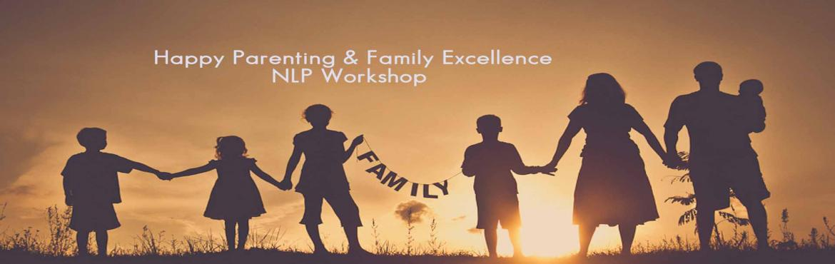 Book Online Tickets for Happy Parenting and Family Excellence NL, Chennai.  For the first time in India, Aristocrat presents, an unique flavoured workshop. This is a two day relaxed paced family workshop. Individuals can also attend. This two-day workshop is going to be a life-changer for your famil