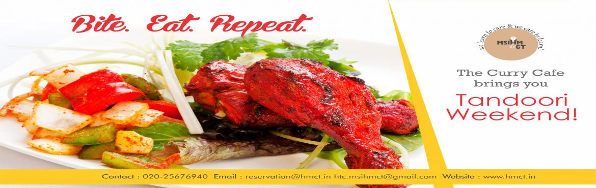 Book Online Tickets for Tandoori Weekend, Pune. Shravan is round the corner. Coming fast! This auspicious time brings many delights but it is also a period when people cannot feast on their favorite food. That's why, The Curry Cafe is giving you a chance to devour deliciously grilled chicken