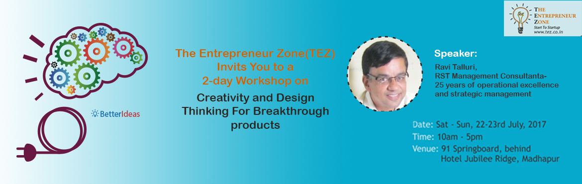 Creativity and Design Thinking for Breakthrough Products