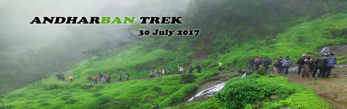 Book Online Tickets for Andharban jungle and waterfall 1 day Tre, Pune. *Andharban jungle and waterfall 1 day Trek on 30 July 2017*     Date:  *Batch#1* on 30 July 2017 from Pune Sunday 5 am to 8 pm *Batch#2* on 12 Aug From Pune Sat 5:30 AM to 9 PM Pickup points: Swargate, Aundh, Wakad, Hinjewadi, Pirangut