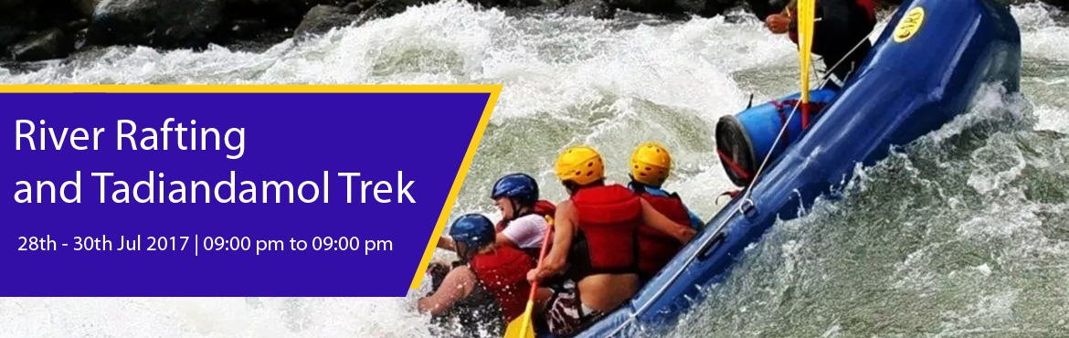 Book Online Tickets for River rafting and Tadiandamol trek, Bengaluru.   TADIANDAMOL is the highest peak in Coorg and is surrounded by stunning greenery of the Shola forests. It reaches to an elevation of 1,748 m.The replenishing nature, tricky terrains, thickly wooded slopes and the misty valleys have always