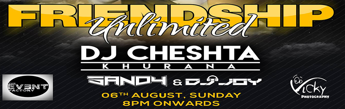 Book Online Tickets for FRIENDSHIP UNLIMITED 17, Hyderabad. MV EVENTS Presents❤FRIENDSHIP UNLIMITED 17 AT SOUNDS AND SPIRITS,AUG 6TH 8PM ONWARDS