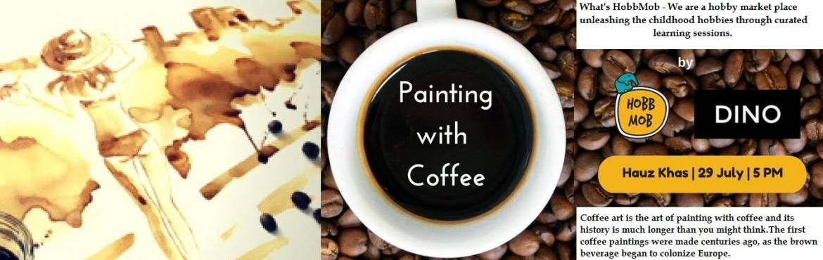 Book Online Tickets for Art of Coffee Painting, New Delhi. Coffee art is the art of painting with coffee and its history is much longer than you might think.The first coffee paintings were made centuries ago, as the brown beverage began to colonize Europe. In the past few years, painting with natural pi