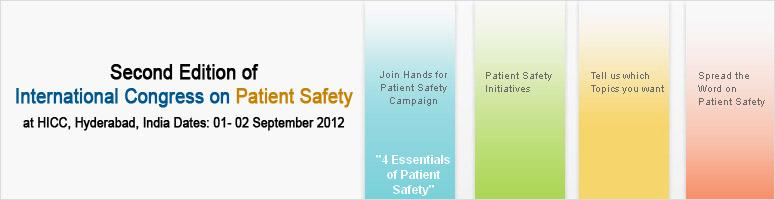 Book Online Tickets for Second Edition of International Congress, Hyderabad. The second edition of the International Congress on Patient Safety is here. After getting an overwhelming response at the first edition, we at Apollo Hospitals have decided to host the second edition of the International Congress on Patient Safety to