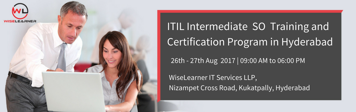 ITIL Intermediate SO Training and Certification in Hyderabad