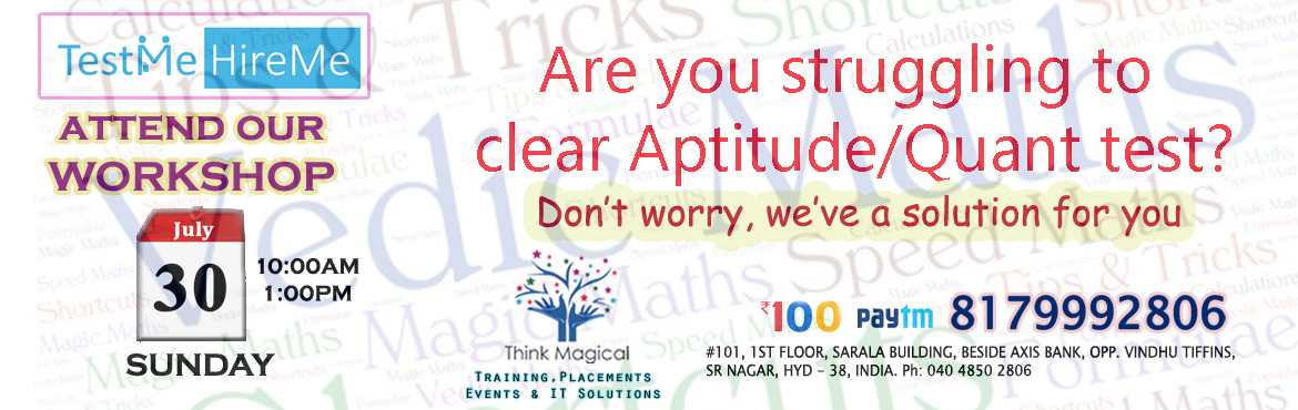 Book Online Tickets for Aptitude / Quant Test (Govt Jobs)- Works, Hyderabad. Are you struggling to clear Aptitude/Quant Test of any government or any other banks? Don\'t worry, we have a solution for you... We are conducting a workshop for those candidates who are appearing for government/bank exams. In this workshop, yo