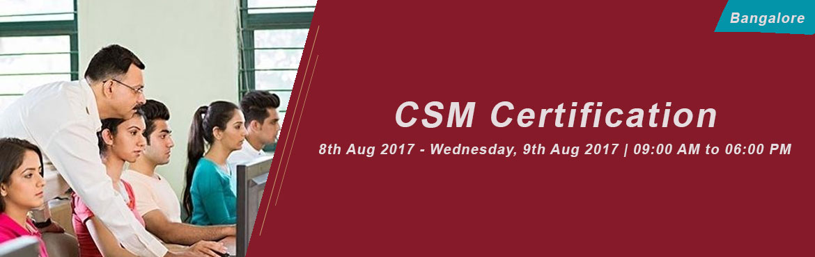 Book Online Tickets for CSM Certification, Bangalore (August 201, Bengaluru. About the event A Certified ScrumMaster® is well equipped to use Scrum, an agile methodology to any project to ensure its success. Scrum's iterative approach and ability to respond to change, makes the Scrum practice best suited f