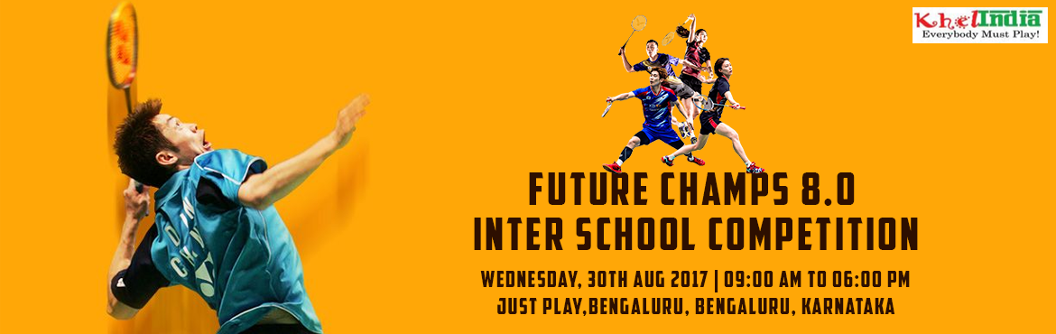 Book Online Tickets for FUTURE CHAMPS 8.0 - Inter School Competi, Bengaluru. About The Event Last Date for Registration: 28-August-2017 Registration Fee: -      375 Rs per registration Rules for the tournament ü  The tournament is open to all kids in schools across India. ü  A