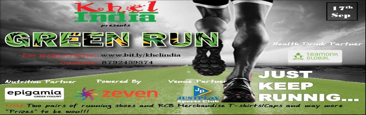 Book Online Tickets for GREEN RUN - 17th September, Bengaluru. About The Event Green run 3K, 5K, 10K RUN – September INTRODUCTION: KhelINDIAin association withFitso & Epigamiabrings you a running event driven to bring out the Athlete in you. Our Venue Partner for the Event is&nb