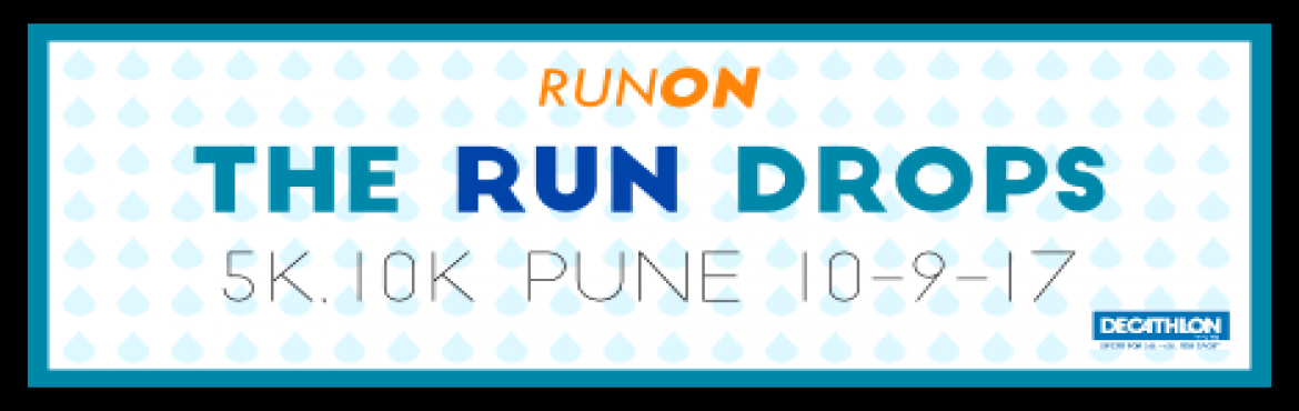 Book Online Tickets for The RUN Drops, Pune. Monsoon is a special phenomenon that pampers only the Indian subcontinent and not for nothing. Especially for our part of the world where it unleashes the riot of green. To Celebrate this beautiful gift of nature, RUNON has launched the&nbs