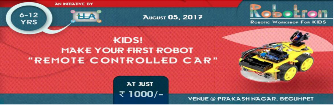 Book Online Tickets for ROBOTICS - MAKE YOUR OWN ROBOTIC CAR, Hyderabad.  Gear up for a one day workshop on Robotics ! Learning and Leadership academy is  organizing this 1 - day workshop which is a guided approach for kids to understand and gain Basic level knowledge of Robotics, its mechanics and Electronics.