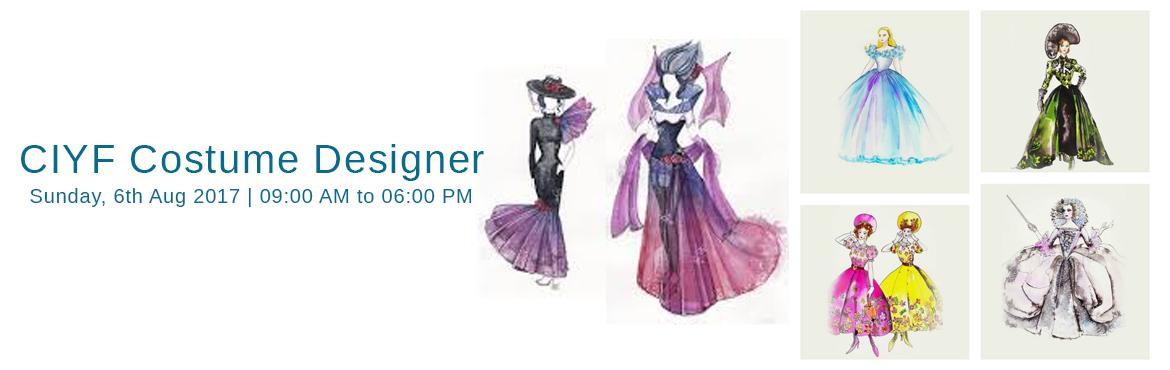 Book Online Tickets for CIYF Costume Designer, Chennai. THE CREATOR - NEXT UPCOMING COSTUME DESIGNER Costume Designing is one of the fastest growing industries in India. There is always on demand for a good fashion designer in India. But getting required exposure for the same is difficult, especially for